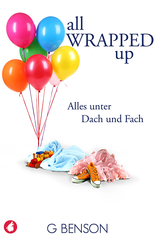 All Wrapped Up - Alles unter Dach und Fach