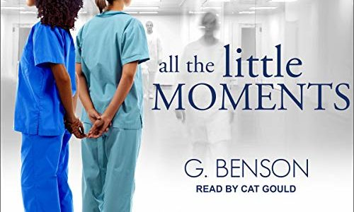 All the Little Moments by G Benson (audiobook)